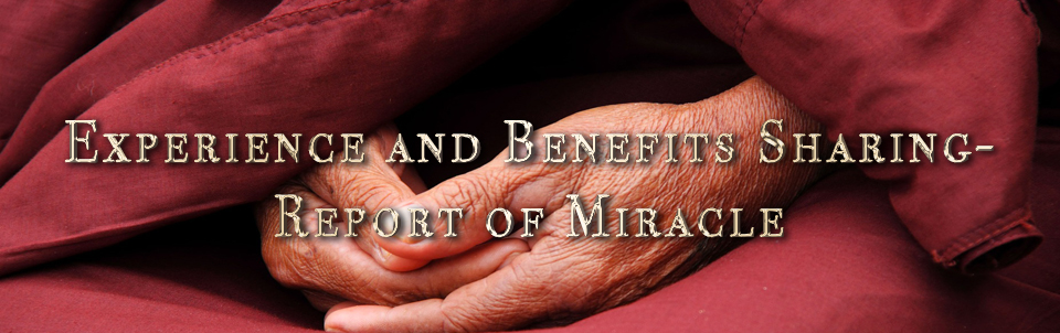 Report of Miracle by a disciple of H.H. Dorje Chang BuddhaIII