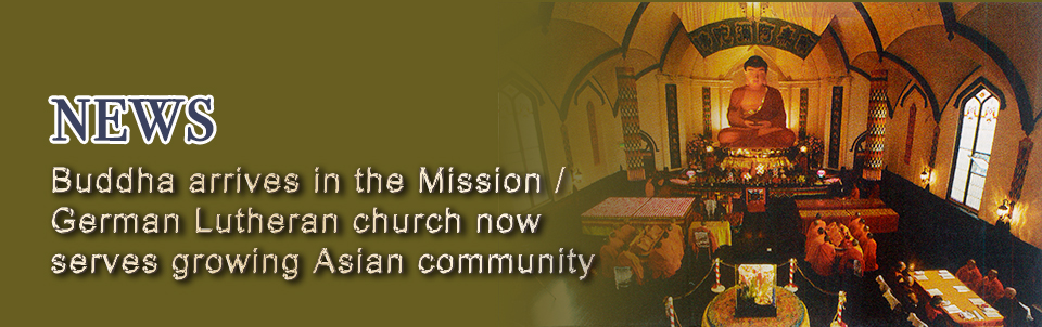 SAN FRANCISCO / Buddha arrives in the Mission / German Lutheran church now serves growing Asian community