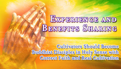 Cultivators Should Become Buddhist Disciples in Holy Sense with Correct Faith and Real Cultivation
