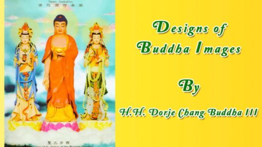 Designs-of-Buddha-Images-by-H.H.-Dorje-Chang-Buddha-III-678x381