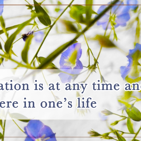cultivation-is-at-any-time-and-anywhere-in-ones-life